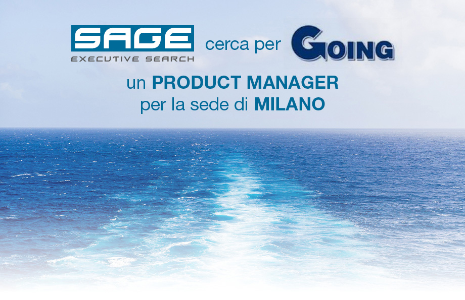 SAGE EXECUTIVE SEARCH per prestigioso tour operator di proprieta di primario gruppo internazionale, cerca un PRODUCT MANAGER per la sede di MILANO