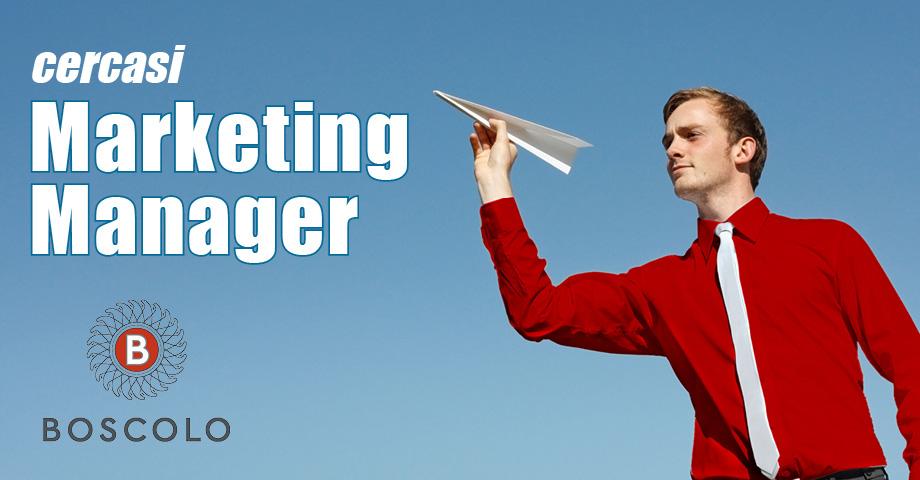 cercasi Marketing Manager Boscolo